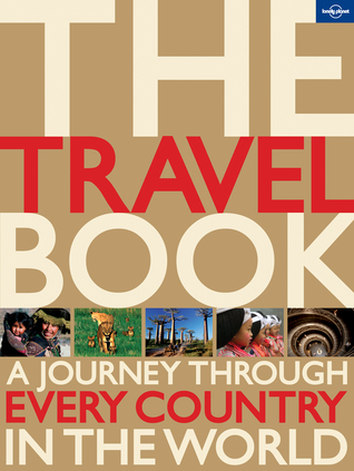 Ebook The Travel Book: A Journey Through Every Country in the World by Lonely Planet read!