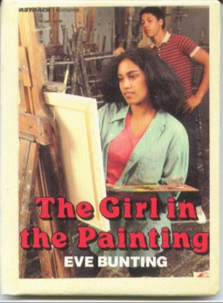 The Girl in the Painting by Eve Bunting