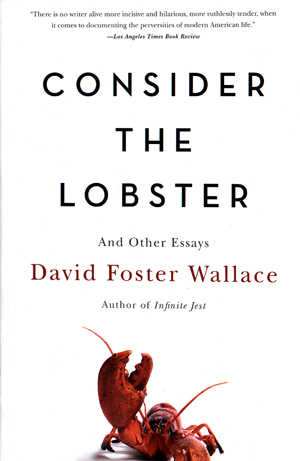 The View from Mrs. Thompson's (A Story from Consider the Lobster): And Other Essays
