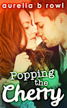 Popping the Cherry (Facing the Music, #1)