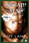Beneath the Stain - Part Four