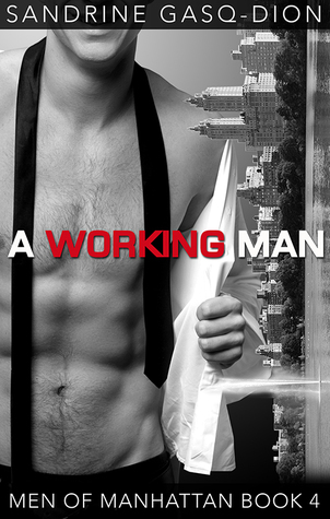 A Working Man (Men of Manhattan, #4)