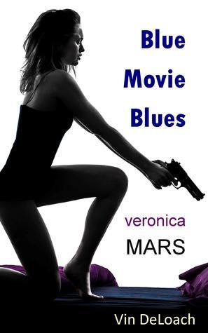 Blue Movie Blues (Veronica Mars - the TV series)