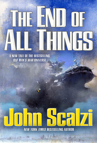 The End of All Things (Old Man's War, #6)