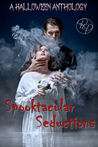 Spooktacular Seductions by Linda Carroll-Bradd
