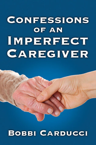 confessions-of-an-imperfect-caregiver