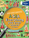 Not For Parents Asia: Everything You Ever Wanted to Know