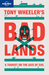 Tony Wheeler's Bad Lands [sml p/back]