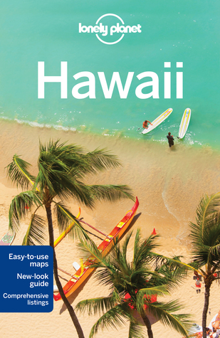 Lonely Planet Guide Hawaii by Sara Benson