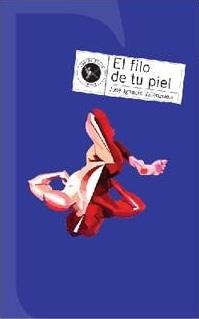 El filo de tu piel by José Ignacio Valenzuela