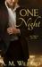 One Night (One Night, #1) by A.M. Willard