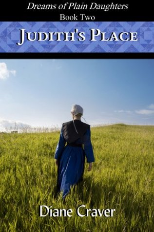 Judith's Place (Dreams of Plain Daughters #2)