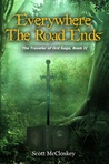 Everywhere the Road Ends (The Traveler of Ord #2)