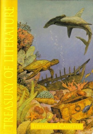 Treasury of Literature (A Place to Dream/Sea of Wonder, Grade 3)