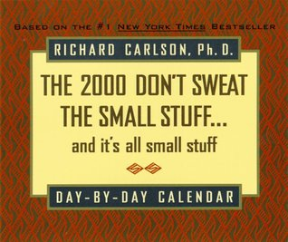 The 2000 Don't Sweat the Small Stuff Day-by-Day Calendar