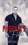 Phoenix's Fate by Dawn Sullivan