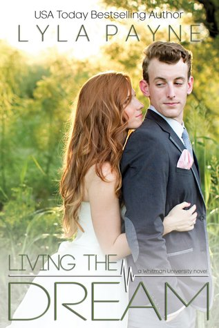 Living the Dream (Whitman University, #5)
