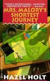 Mrs. Malory's Shortest Journey (Mrs. Malory Mysteries, #3)