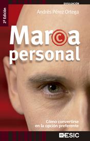 Marca personal: Cómo convertirse en la opción preferente