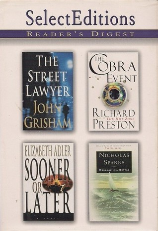 Reader's Digest Select Editions, Volume 238, 1998 #4: The Street Lawyer / The Cobra Event / Sooner or Later / Message in a Bottle