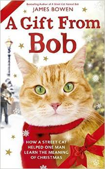 A Gift From Bob(Bob The Cat  3)