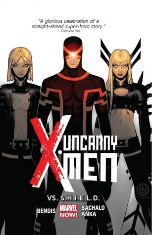 Uncanny X-Men, Volume 4: Vs. S.H.I.E.L.D.