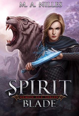 Spirit Blade (Demon Age Book 2)