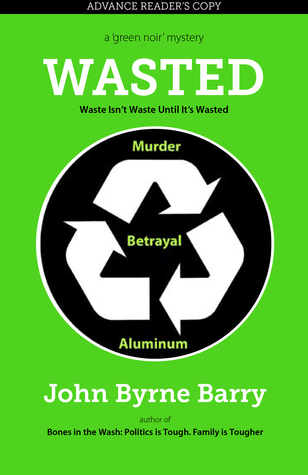 Wasted by John Byrne Barry