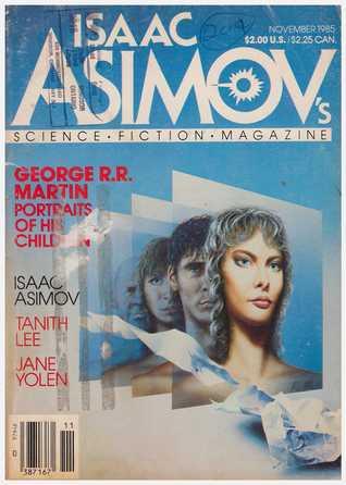 Isaac Asimov's Science Fiction Magazine, November 1985 (Asimov's Science Fiction, #97)