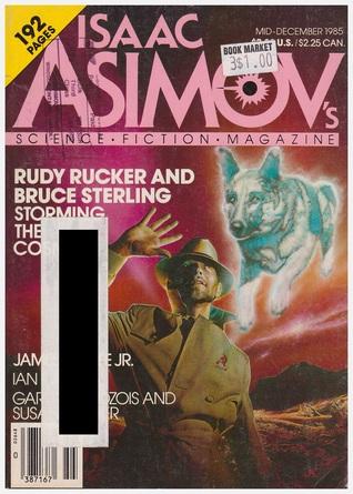 Isaac Asimov's Science Fiction Magazine, Mid-December 1985 (Asimov's Science Fiction, #99)