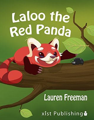 Laloo the Red Panda (Xist Children's Books)