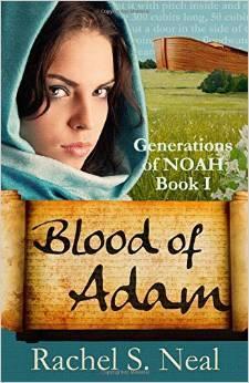 Blood of Adam(Generations of Noah 1) - Rachel S. Neal