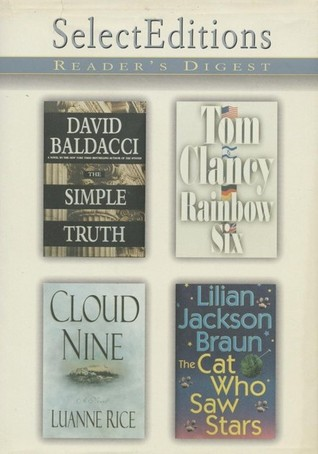 Reader's Digest Select Editions, Volume 242, 1999 #2: The Simple Truth / Rainbow Six / Cloud Nine / The Cat Who Saw Stars