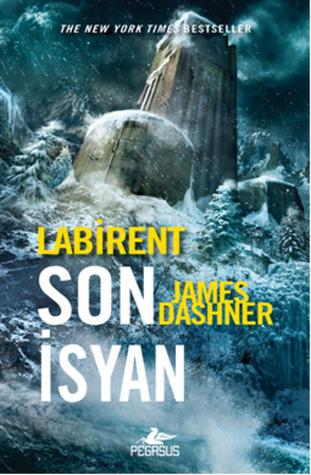 Labirent: Son İsyan (Maze Runner, #3)