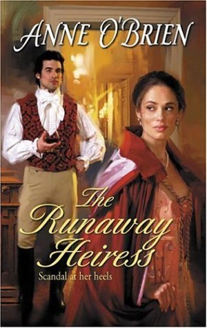 The Runaway Heiress (Harlequin Historical, 811)