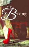 Brazing (Forged in Fire, #2)