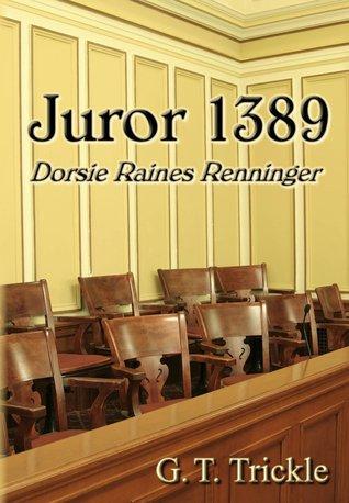 Juror 1389: Dorsie Raines Renninger PDF Free download
