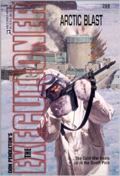 Arctic Blast (Mack Bolan The Executioner, #288)