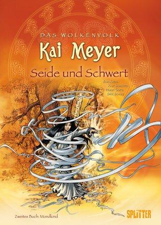 Seide und Schwert - Mondkind (Das Wolkenvolk Graphic Novels, #2)