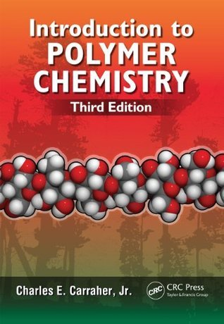 Introduction to Polymer Chemistry, Third Edition
