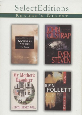 Reader's Digest Select Editions, Volume 253, 2001 #1: The Rescue / Even Steven / My Mother's Daughter / Code to Zero