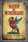Noddy In Wonderland
