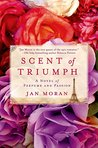 Scent of Triumph by Jan Moran