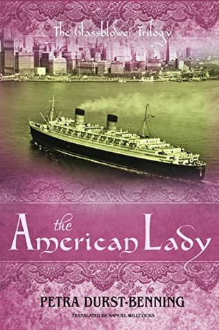 The American Lady (The Glassblower Trilogy, #2)