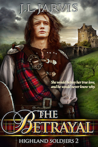 The Betrayal (Highland Soldiers #2)