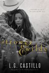 Strong & Wilde: Part Two (Strong & Wilde #2)