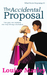 The Accidental Proposal (Wh...