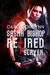 Retired Slayer (Sasha Bishop #1)