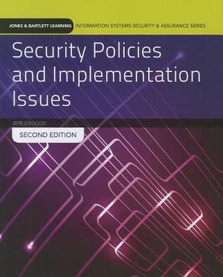 Security Policies and Implementation Issues