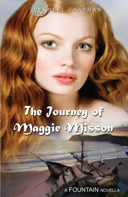 The Journey of Maggie Misson by Vernell Chapman
